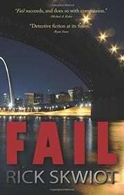 FAIL by Rick Skwiot