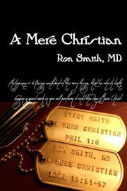 A MERE CHRISTIAN by Ron Smith