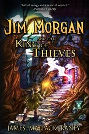 Cover art for JIM MORGAN AND THE KING OF THIEVES
