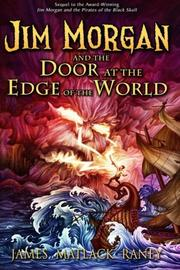 Jim Morgan and the Door at the Edge of the World Cover