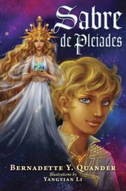 SABRE DE PLEIADES by Bernadette Y. Quander