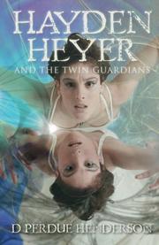 HAYDEN HEYER by D. Perdue Henderson
