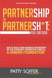 Partnership or Partnersh*t: You Decide by Patty Soffer