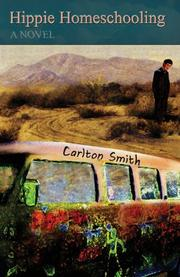 HIPPIE HOMESCHOOLING by Carlton Smith