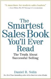 The Smartest Sales Book You'll Ever Read by Daniel R. Solin