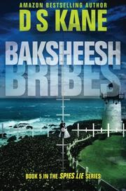 Baksheesh (Bribes) by DS Kane