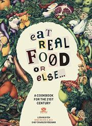 Eat Real Food or Else... by Liên Nguyên