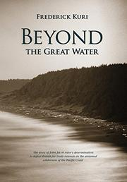 Beyond the Great Water by Frederick Kuri