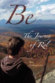 Be by Ric Colegrove