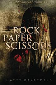 ROCK PAPER SCISSORS by Matty Dalrymple
