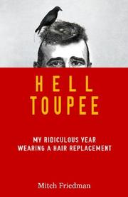 Hell Toupee by Mitch Friedman