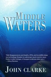 Middle Waters by John Clarke