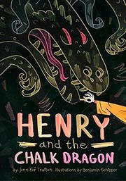 HENRY AND THE CHALK DRAGON by Jennifer Trafton
