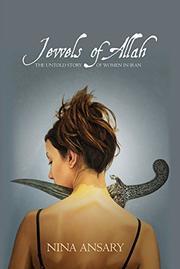 JEWELS OF ALLAH by Nina Ansary