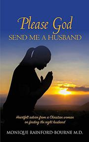 Please God Send Me a Husband by Monique Rainford-Bourne