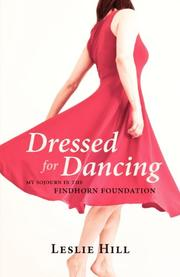 Dressed for Dancing by Leslie Anne Hill
