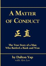 A MATTER OF CONDUCT by Dalton Yap