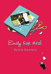 EMILY FOR REAL by Sylvia Gunnery