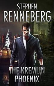 THE KREMLIN PHOENIX by Stephen Renneberg