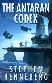 The Antaran Codex by Stephen Renneberg