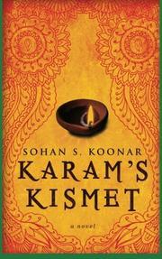 KARAM'S KISMET by Sohan S. Koonar
