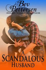 A SCANDALOUS HUSBAND by Beverly Pettersen