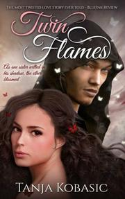 TWIN FLAMES by Tanja  Kobasic