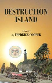 DESTRUCTION ISLAND by Fredrick Cooper
