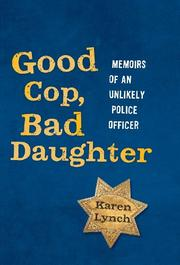 Good Cop, Bad Daughter by Karen Lynch