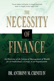 The Necessity of Finance by Anthony M.  Criniti IV