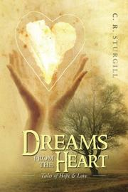 DREAMS FROM THE HEART by C. R. Sturgill