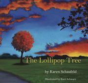 THE LOLLIPOP TREE by Karen  Schaufeld