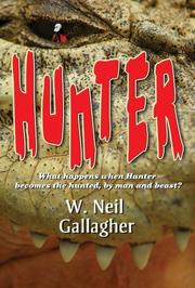 HUNTER by W. Neil Gallagher