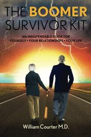 THE BOOMER SURVIVOR KIT by William Courter