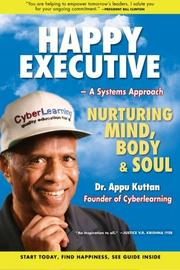 Happy Executive - A Systems Approach by Appu Kuttan