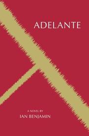 Adelante by Ian Benjamin