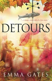 DETOURS by Emma Gates