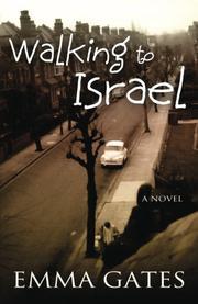 Walking to Israel by Emma Gates