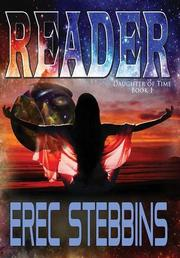READER by Erec Stebbins