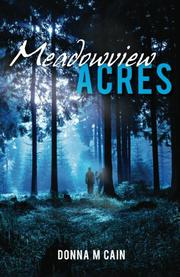 MEADOWVIEW ACRES by Donna M Cain