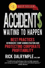 ACCIDENT$ WAITING TO HAPPEN by Rick Dalrymple