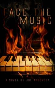 Face the Music by Joe Anderson
