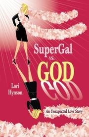 SuperGal vs. GOD by Lori Hynson