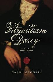 Fitzwilliam Darcy Such I Was by Carol Cromlin
