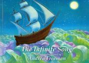 THE INFINITE SONG by Andrea Freeman