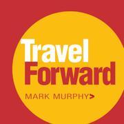 TRAVEL FORWARD by Mark Murphy