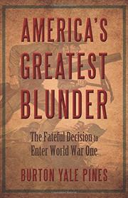 America's Greatest Blunder by Burton Yale Pines