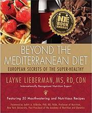 BEYOND THE MEDITERRANEAN DIET by Layne Lieberman