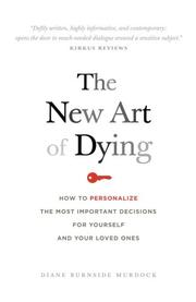 THE NEW ART OF DYING by Diane Burnside Murdock