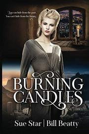 BURNING CANDLES by Sue Star